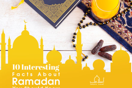10 Interesting Facts about Ramadan You Should Know