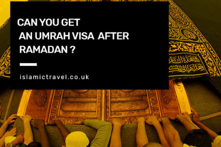 Can You Get An Umrah Visa After Ramadan