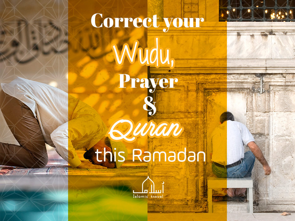 Correct your Wudu, Prayer and Quran this Ramadan