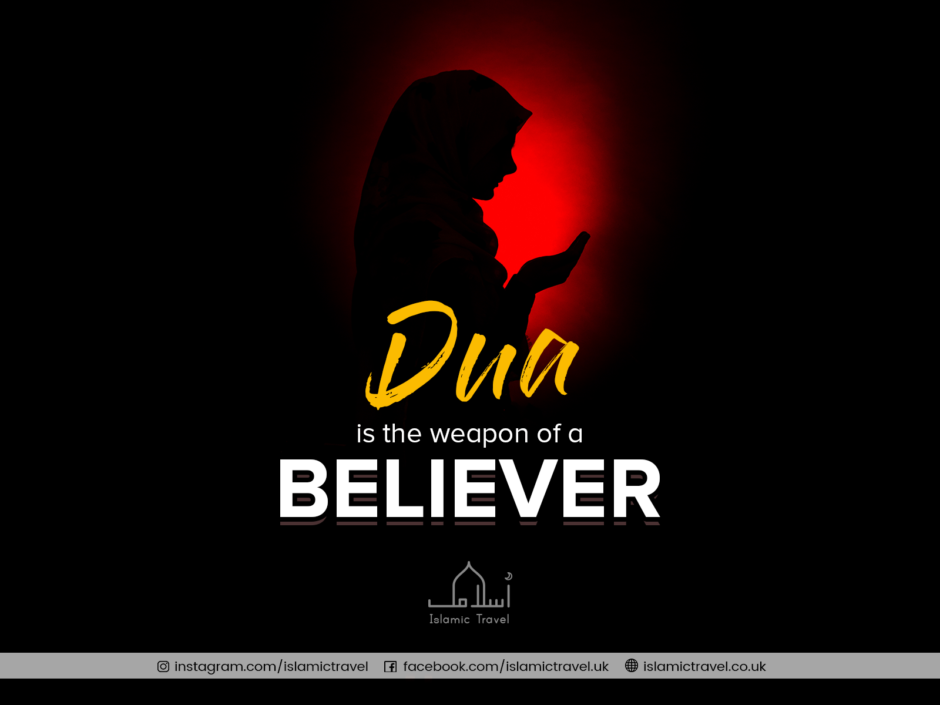 Dua is a weapon of believer